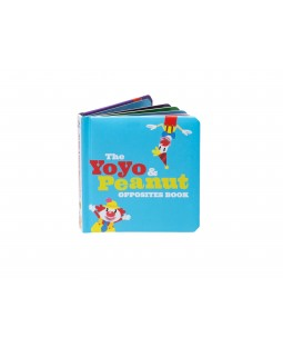 The Yoyo & Peanut Opposites Book